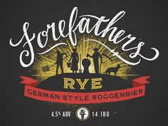 Forefathers Rye #script #retro #texture #illustration #type