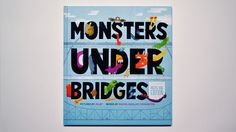 """""""Monster's Under Bridges"""" Children's Book by Jolby and Friends #jolby"""