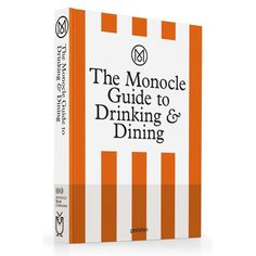 Monocle's latest guide looks at the best spots to dine and drink