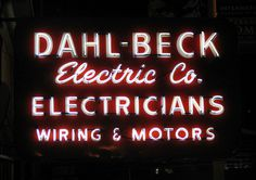 Dahl-Beck, photo by Stephen Coles #signage #type #retro #neon