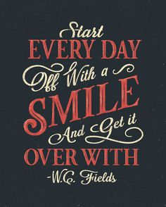 W.C. Fields Quote Poster by Drew Ellis for NJI Media