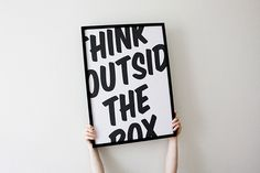 Think outside the box #motivational #poster #typography