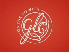 On the Go with Glo Logo by Joseph Baum #logo #typography