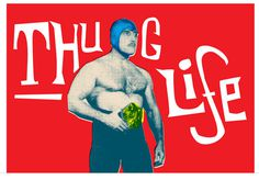 Image of Thug Life #illustration