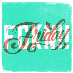 FCKN Friday by CaliDoso