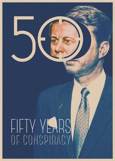 50 Years of Conspiracy - RAWZ #design #graphic #jfk #president #target #conspiracy #assassination #typography
