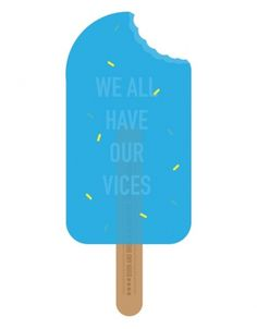 ANONYMOUS MAG #blue #condensed #message #cold #manchester #ice cream #vices #ironic #stick
