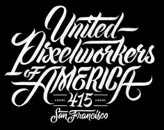 United Pixel Workers – Erik Marinovich Black #lettering #of #handpainted #type #friends #typography