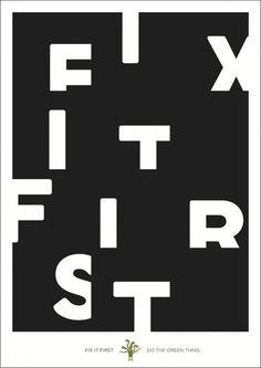 """Fix it First"" by Domenic Lippa #type #design"