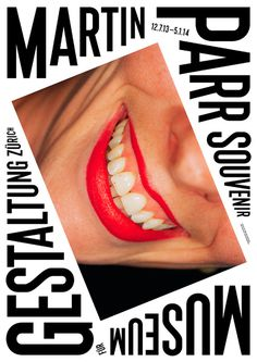 http://www.museum-gestaltung.ch/en/exhibitions/jahresprogramm-2013/martin-parr/ #poster