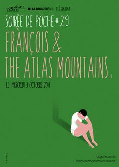 François and the Atlas Mountains SDP #franais #poster