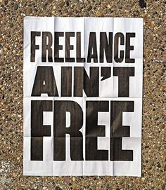 Freelance Ain't Free #poster