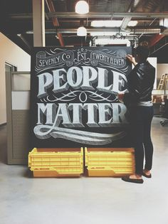 People Matter by Drew Melton #lettering #chalk #poster #hand #typography