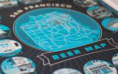 San Francisco Beer Map - Loren Purcell  For The Bold Italic (Printed by Bloom Press)