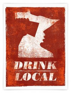 Drink Local MN - Andrew Kiekhafer #beer #red #drink #alcohol #minnesota #screenprint #illustration #poster #local