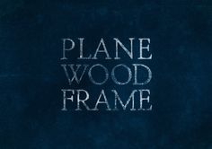 Plane Wood Frame #font #found #logo #type #recycled #typography