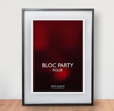 Bloc Party - James Kirkups portfolio #bloc #print #james #poster #kirkup #party