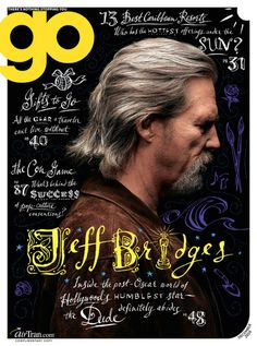 Found / Derek Chan #jeff #bridges #cover #type #editorial #magazine
