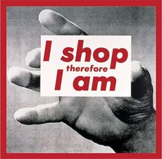 #fashion #BarbaraKruger, I shop therefore I am, 1987