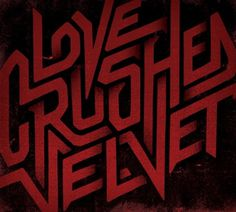 Typeverything.com - Love crushed velvet by... - Typeverything #type