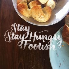 Stay Hungry, Stay Foolish by Jordan Lyle @jamdownflava #quote #lettering #design #typography