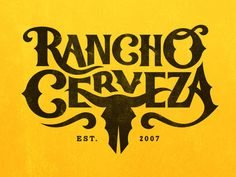 Rancho Cerveza II #western #lettering #cow #logo #type #skull #typography