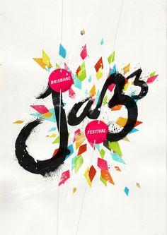 Brisbane Jazz Festival #typography #poster #paint #jazz #diamonds #colour
