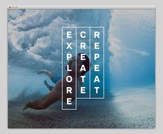 Explore. Create. Repeat. #layout #website #web #web design