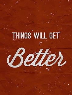 Jay Mug — Things Will Get Better #quotes #typography