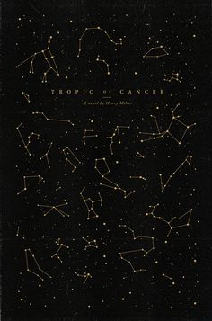 Tropic of Cancer novel redesign by Woodgrain #constellation #redesign #book #novel #illustrations #cover #texture #illustration #stars #type #constellations