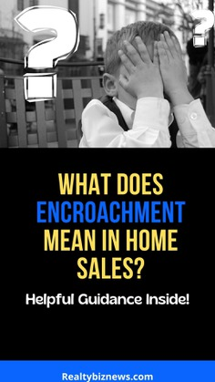 Meaning of Encroachment in Real Estate