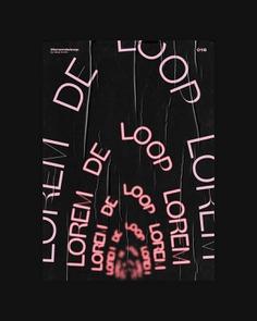WEEK 03 - POSTER A DAY by LOREM DE LOOP on Behance