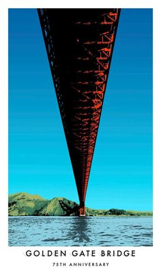 Golden Gate Bridge 75th Anniversary Poster #poster