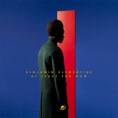 At Least For Now #Benjamin #Clementine #album #cover #artwork #akatre