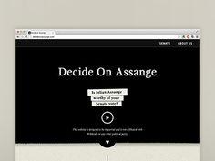 Decide On Assange #ux #design #black #clean #ui #digital #minimal #web