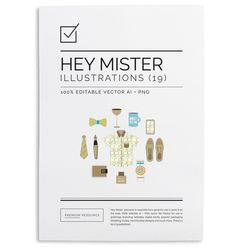 Hey Mister Illustration & Clip Art Vectors $9.00 Hey mister clip art/illustration set is perfect for use in Father's day cards, wrappers, ta