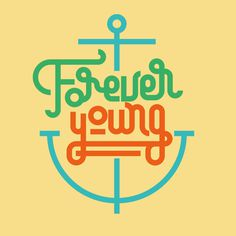 Forever young Lettering Collection on Behance by Sergi Delgado