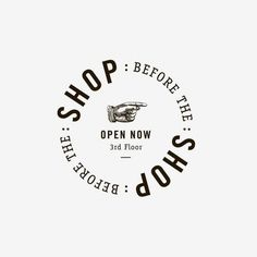 Shop Before The Shop | Fivethousand Fingers #mark #logo #circular #branding
