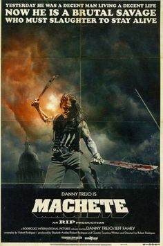 machette.jpg (JPEG Image, 500x752 pixels) #movie #machete #grindhouse #poster #1970s