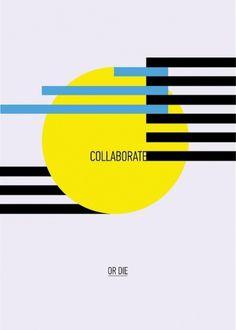 Dennis Andrianopoulos #print #graphic design #bauhaus #colaborate or die