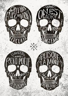 Skulls & Quotes #illustration #typography #french #bmd #quotes #skulls