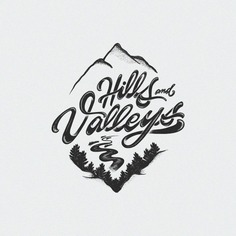 Hills and your Valleys!