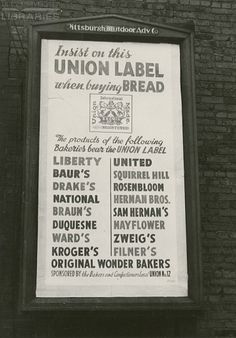 Insist on This Union Label When Buying Bread (AAA5072) - OAAA Archives - Duke Libraries #ww2 #vintage #poster