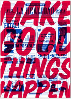 MAKE GOOD THINGS HAPPEN #typography #poster