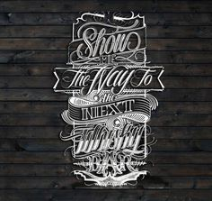 Show me the way, by Mateusz Witczak #lettering #hand
