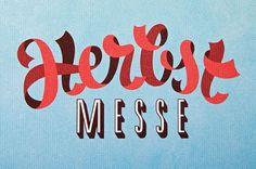 Typejockeys - Herbst Messe Dornbirn #lettering #typejockeys