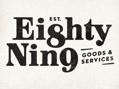 Eighty Nine #typography #logo #logotype