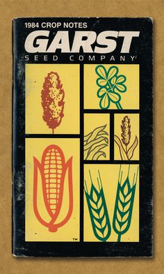 1984 Crop Notes. Garst Seed Company. #field #vegetable #notes #corn #wheat