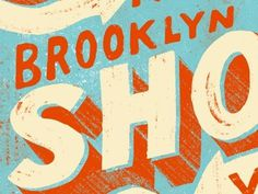 Dribbble - Brooklyn by Jeremy Paul Beasley #type