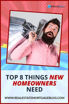 Top 8 Important Things New Homeowners Need